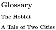 Image of glossary containing two items: The Hobbit and A Tale of Two Cities.